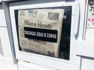 Crackhead Jesus Is Coming On Miami Herald