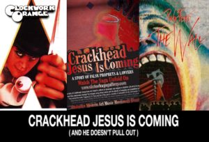 CULT FILMS A CLOCKWORK ORANGE CRACKHEAD JESUS THE MOVIE PINK FLOYD THE WALL
