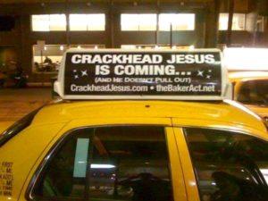 CRACKHEAD JESUS CAB